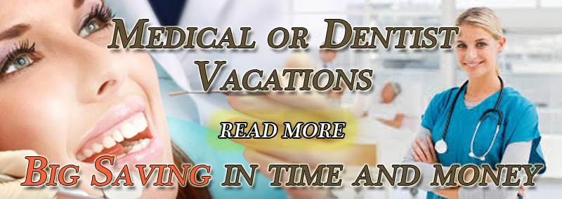 Medical/Dentist Vacations